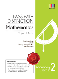 Pass with Distinction Mathematics Sec 2 Exp (Topical Tests)