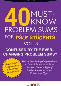 40 Must- Know Series: Problem Sums (Volume 3) **BEST SELLER**