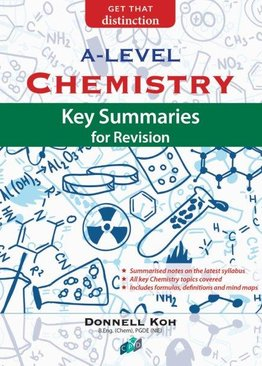Chemistry: Key Summaries for Revision A-Level