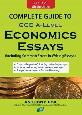 Complete Guide To Economics Essays A-Level