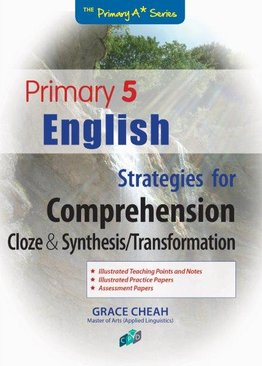 English Strategies for Comprehension Cloze & Synthesis/Transformation P5