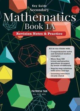 Key Guide: Secondary Mathematics Book 1A