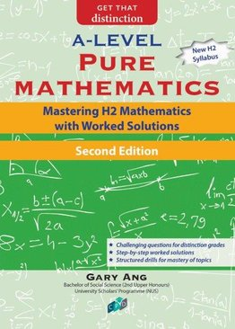 Mastering H2 Mathematics with Worked Solutions (2nd Ed)