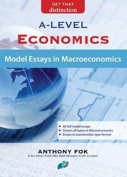 Model Essays in Macroeconomics A-Level
