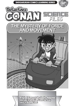 Detective Conan Science Files The Mystery of Force and Movement
