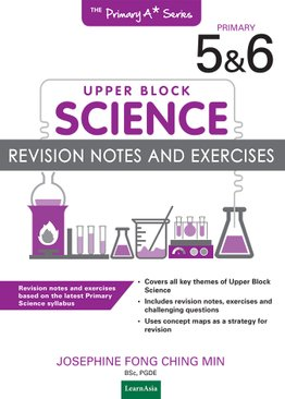 Primary Science Revision Notes and Exercises (Upper Block)