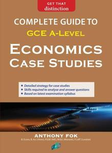 Complete Guide To A-Level Economics Case Studies