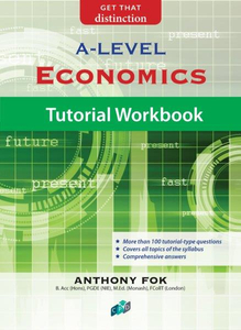 Economics Tutorial Workbook A-Level