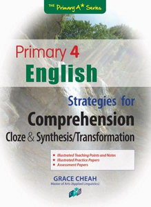 English Strategies for Comprehension Cloze & Synthesis/Transformation P4