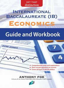 International Baccalaueate (IB) Economics Guide and Workbook