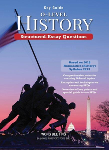 Key Guide: O-Level History - Structured-Essay Questions