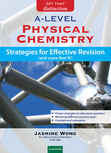 Physical Chemistry: Strategies for Effective Revision A Level
