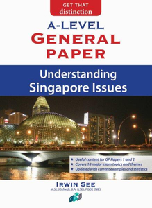 Understanding Singapore Issues