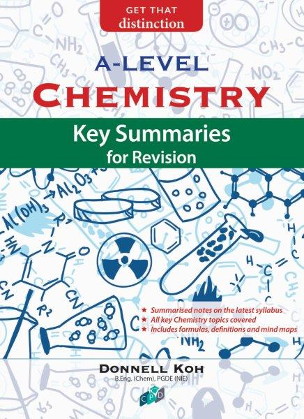 Chemistry: Key Summaries for Revision A-Level   OpenSchoolbag