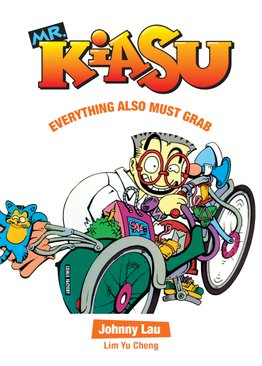 Mr Kiasu: Everything Also Must Grab