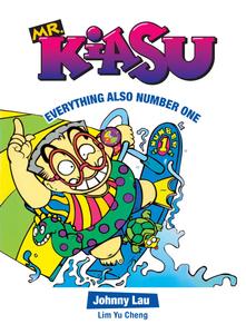 Mr Kiasu: Everything Also Number One