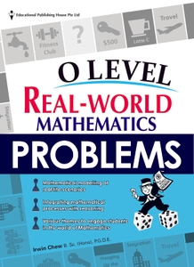 O Level Real World Mathematics Problems