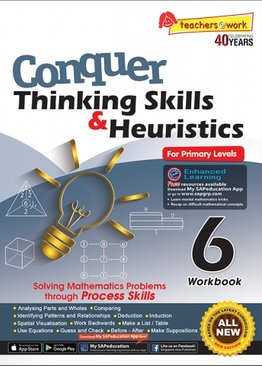 Conquer Thinking Skills & Heuristics for Primary Levels 6