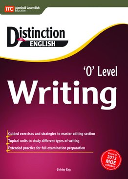 Distinction in English: O Level Writing