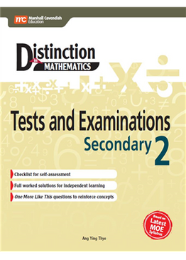 Distinction in Mathematics: Tests and Examinations Sec 2