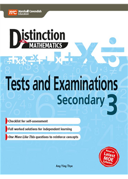 Distinction in Mathematics: Tests and Examinations Sec 3
