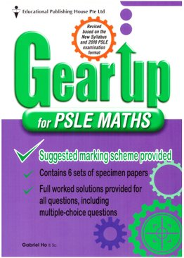Gear Up For PSLE Maths (New Syllabus)