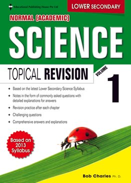 Lower Secondary (NA) Science Topical Revision Vol 1