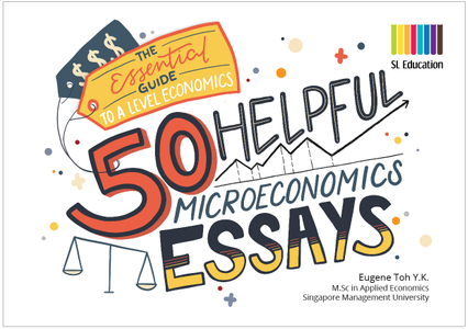 50 Helpful Microeconomics Essays (A Level H2)