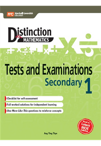 Distinction in Mathematics: Tests and Examinations Sec 1