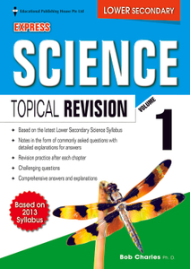 Lower Secondary (Express) Science Topical Revision Vol 1