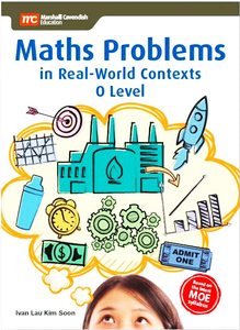 Maths Problems in Real-World Contexts 'O' Level