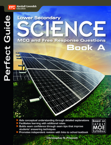 Perfect Guide Lower Sec Science MCQ and Free Response Questions Book A