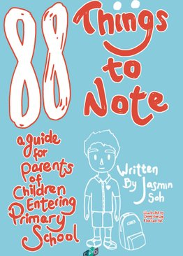 88 Things To Note: A Guide for Parents of Children Entering Primary School