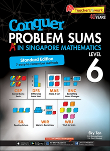 Conquer Problem Sums: A* In Singapore Mathematics Level 6 [Standard Edition]