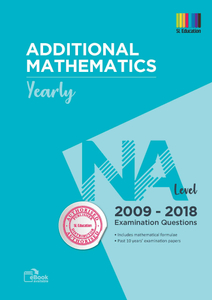 TYS NA Level Add Mathematics (Yearly) Qns + Ans 2009 - 2018