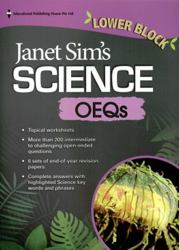 Janet Sim's Science OEQs (Lower Block)
