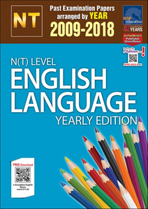 N(T)-Level English Language Yearly Edition (2009-2018) + Answer