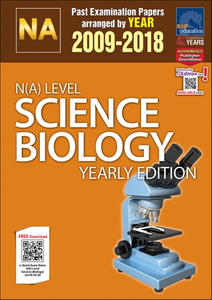 N(A)-Level Science Biology Yearly Edition (2009-2018) + Answers