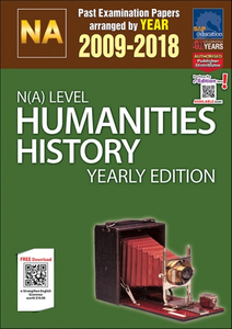 N(A)-Level Humanities History Yearly Edition (2009-2018) + Answers