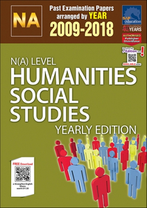 N(A)-Level Humanities Social Studies Yearly Edition (2009-2018) + Answers