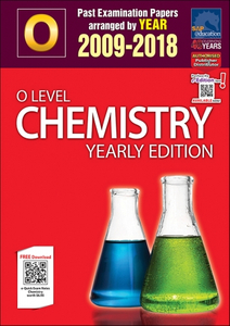 O-Level Chemistry Yearly Edition (2009-2018) + Answers