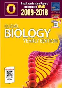 O-Level Biology Yearly Edition (2009-2018) + Answers