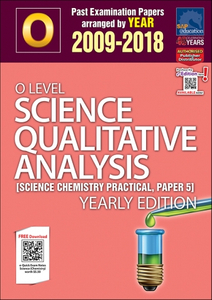 O-Level Science Qualitative Analysis Yearly Edition (2009-2018) + Answers