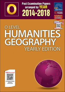 O-Level Humanities Geography Yearly Edition (2014-2018) + Answers