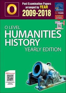 O-Level Humanities History Yearly Edition (2009-2018) + Answers