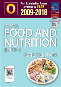 O-Level Food And Nutrition [Paper 1] Yearly Edition (2009-2018) + Answers