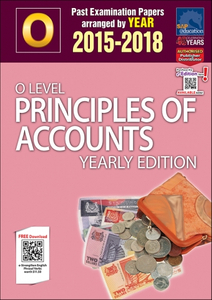O-Level Principles Of Accounts Yearly Edition (2015-2018) + Answers