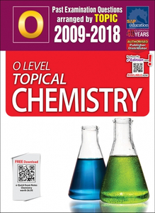 O-Level Topical Chemistry (2009-2018) + Answers