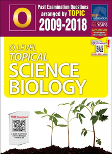 O-Level Topical Science Biology (2009-2018) + Answers