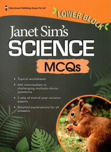 Janet Sim's Science MCQs (Lower Block)